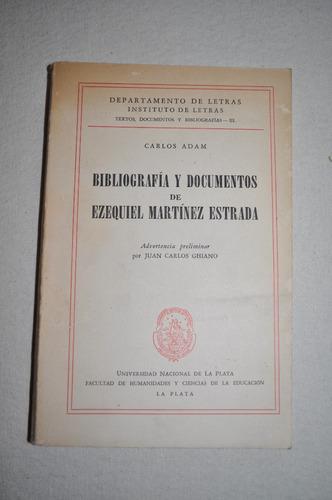 bibliografía y documentos de ezequiel martínez estrada