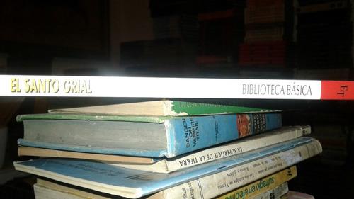 biblioteca  básica de espacios y tiempo. el santo grial.