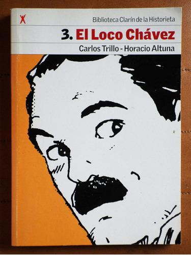 biblioteca clarín de la historieta 3: el loco chávez