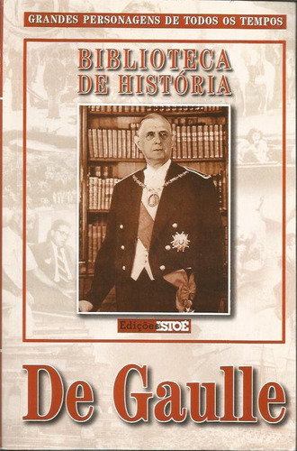 biblioteca de historia de gaulle