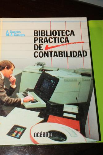 biblioteca practica de contabilidad  a goxens