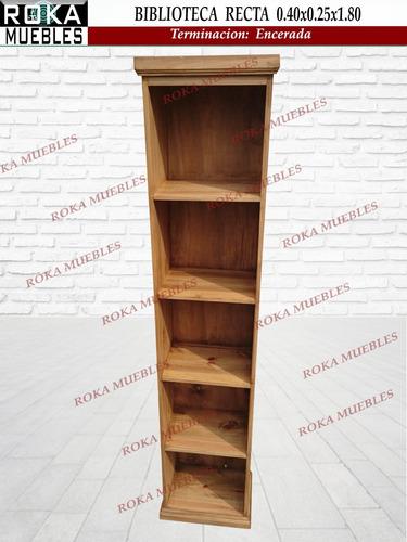biblioteca recta 0.40x0.25x1.76 librero encerado roka