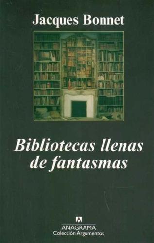 bibliotecas llenas de fantasmas - bonnet