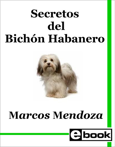 bichon habanero libro adiestramiento cachorro adulto crianza