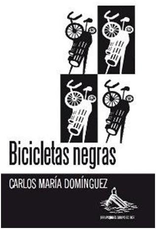 bicicletas  negras  /  carlos maria  dominguez