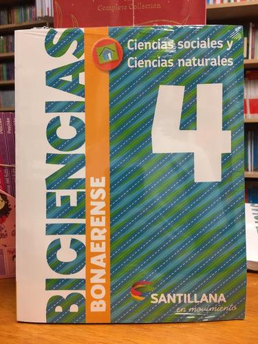 biciencias 4 - bonaerense - santillana en movimiento