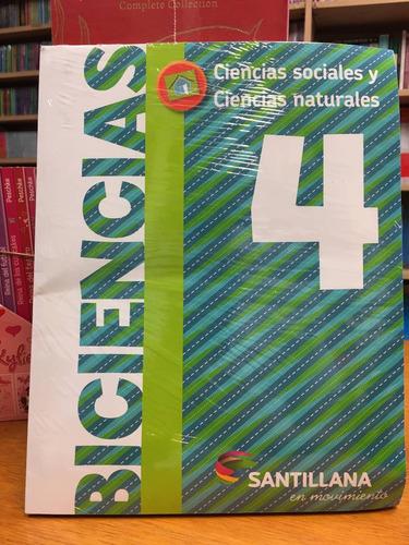 biciencias 4 - nacion - santillana en movimiento
