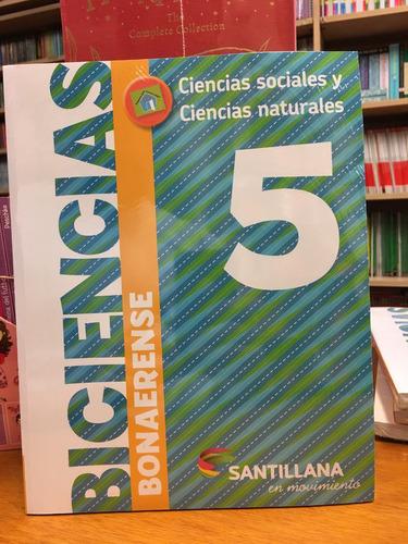 biciencias 5 - bonaerense - santillana en movimiento