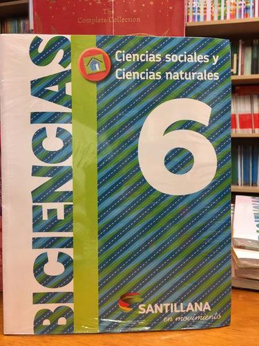 biciencias 6 - nacion - santillana en movimiento - rincon 9