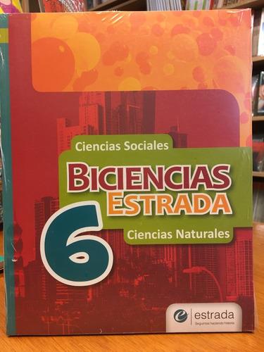 biciencias estrada 6 - ciencias sociales y naturales