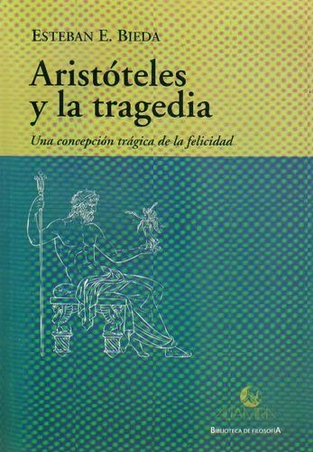 bieda, esteban - aristoteles y la tragedia