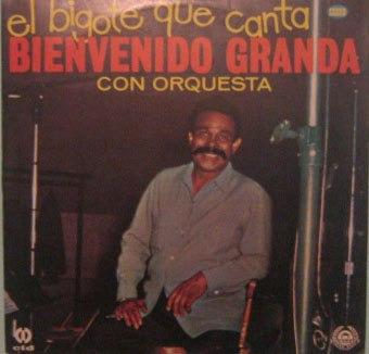 bienvenido granda y su orquesta - el bigode que canta - 1983