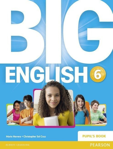 big english 6 - pupil s book - pearson - british edition