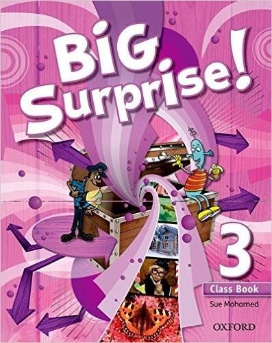 big surprise! 3 class book de sin datos oxford universi