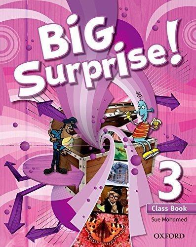 big surprise ! 3 class book - oxford