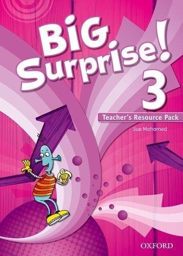big surprise! 3 teacher`s resource pack de sin datos oxford