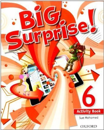 big surprise 6 - activity book - oxford