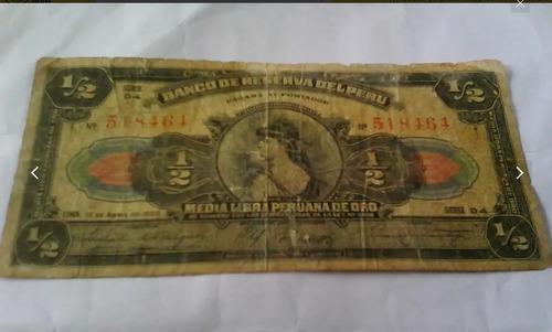 billete 1 libra peruana y media libra peruana rara !