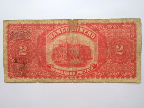 billete 2 pesos el banco minero de chihuahua 4/may/14 raro