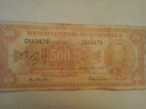 billete de 500 antiguo serial c603479 año marzo/18/1969