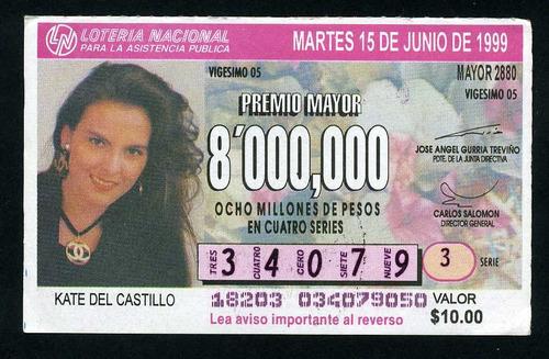 billete de loteria kate del castillo