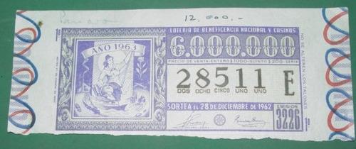 billete loteria antiguo 28/12/62 grabado año 1963
