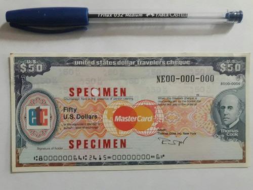 billetes: cheques de viajero (travelers cheques)