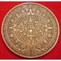 Antigua Medalla Calendario Azteca Y Piedra Del Sol Wyw
