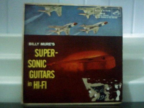 billy mures super sonic guitars in hi-fi lp mono rca victor