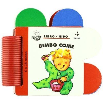 ad125d09b82316 Bimbo Come (libro Nido); Emanuel. Envío Gratis 25 Días - $ 1.170,00 ...