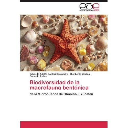 biodiversidad de la macrofauna bent nica; eduar envío gratis