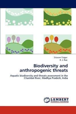 biodiversity and anthropogenic threats; taigor, envío gratis