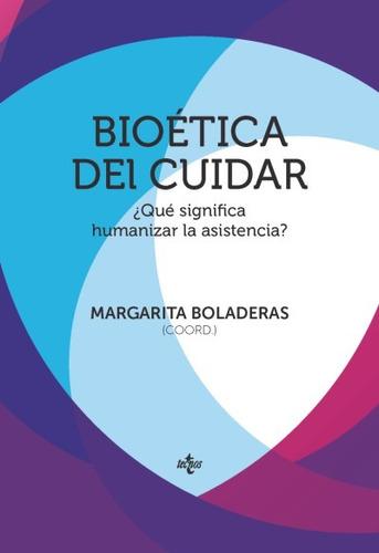 bioética del cuidar(libro filosofía)