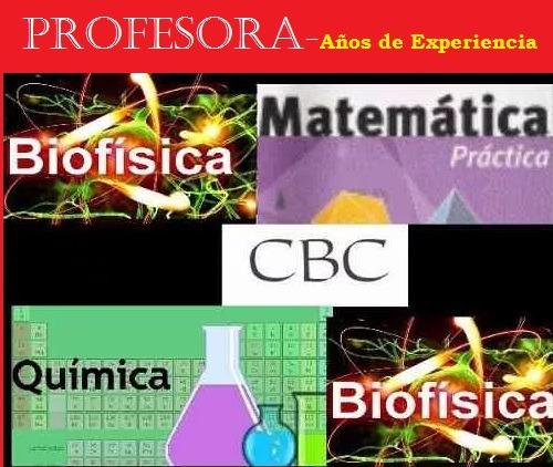 biofisica-química-matemáticas cbc- uba xxi- profesora
