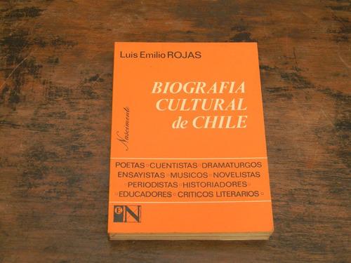 biografia cultural de chile   luis emilio rojas