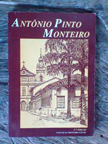 biografia de antônio pinto monteiro - conceição fleury  1989