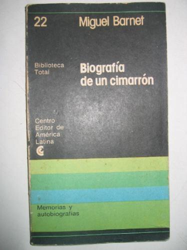 biografia de un cimarron miguel barnet c e a l bibl. total