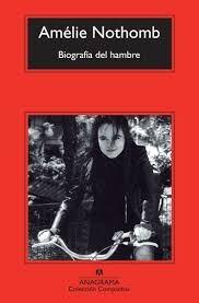 biografía del hambre amélie nothomb (l.u)