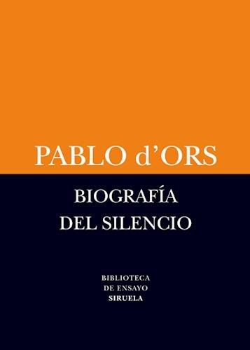 biografía del silencio, pablo d'ors, grupal