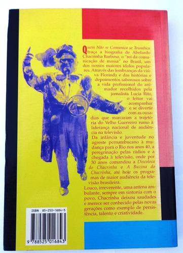 biografia do chacrinha - quem não se comunica se trumbica