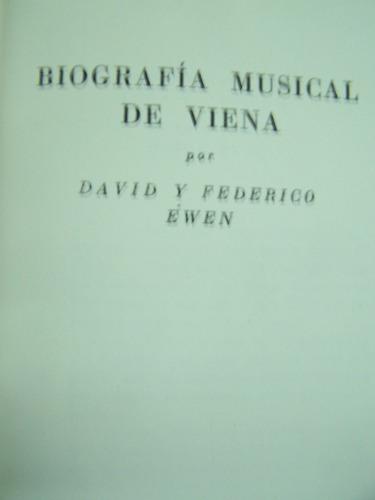 biografia musical de viena * david y federico ewen * emece
