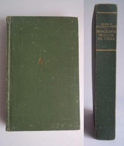biografía musical de viena por david y federico ewen de 1946