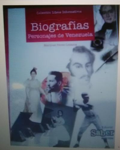 biografía personajes de venezuela.editoroal saber