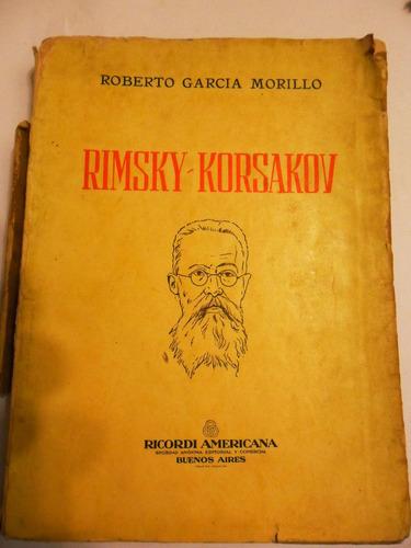 biografia rimsky - korsakov  . roberto garcia morillo usado