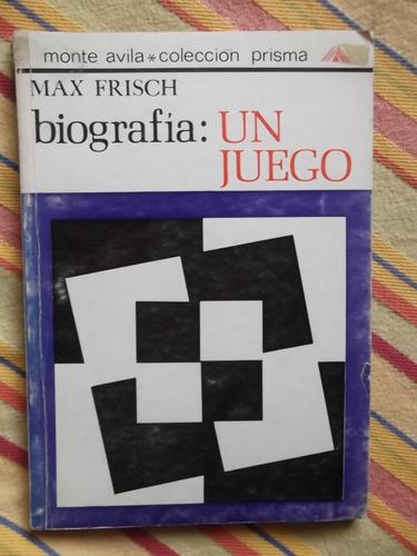 biografía: un juego max frisch teatro 1968