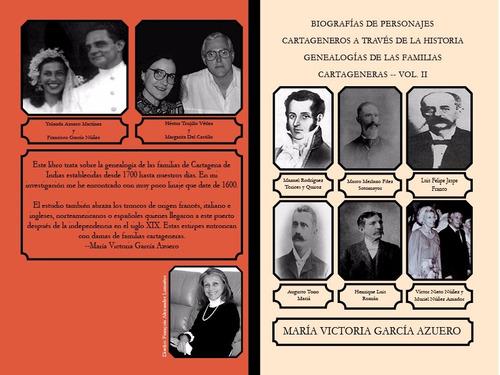 biografias de personajes cartageneros - genealogias tomo 2