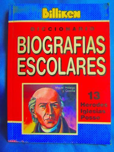 biografias escolares billiken herodes iglesias posse