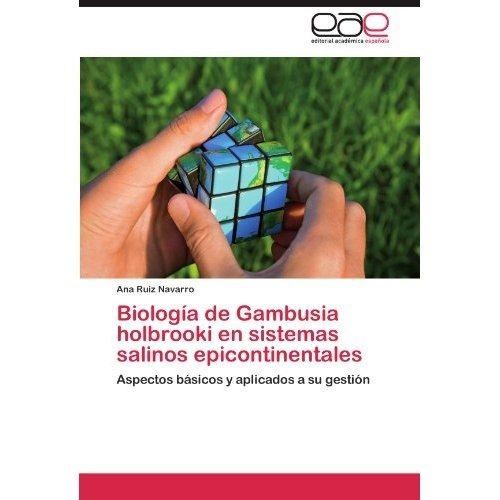 biolog a de gambusia holbrooki en sistemas sali envío gratis
