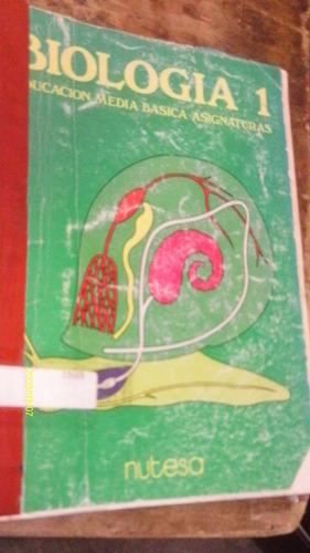 biologia 1 , educacion media basica , año 1985