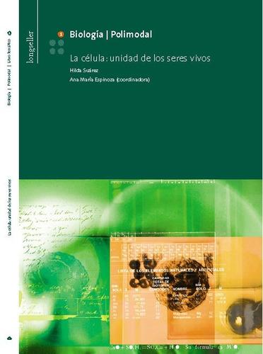biologia 1: la celula - longseller